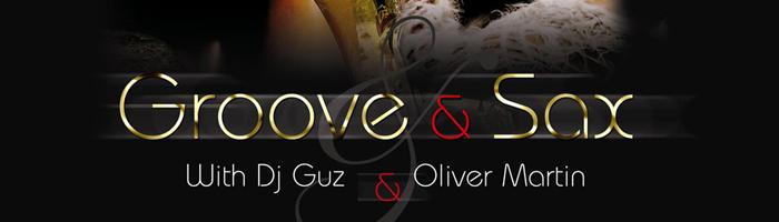 Oliver Martin & Dj Guz - Groove Sax